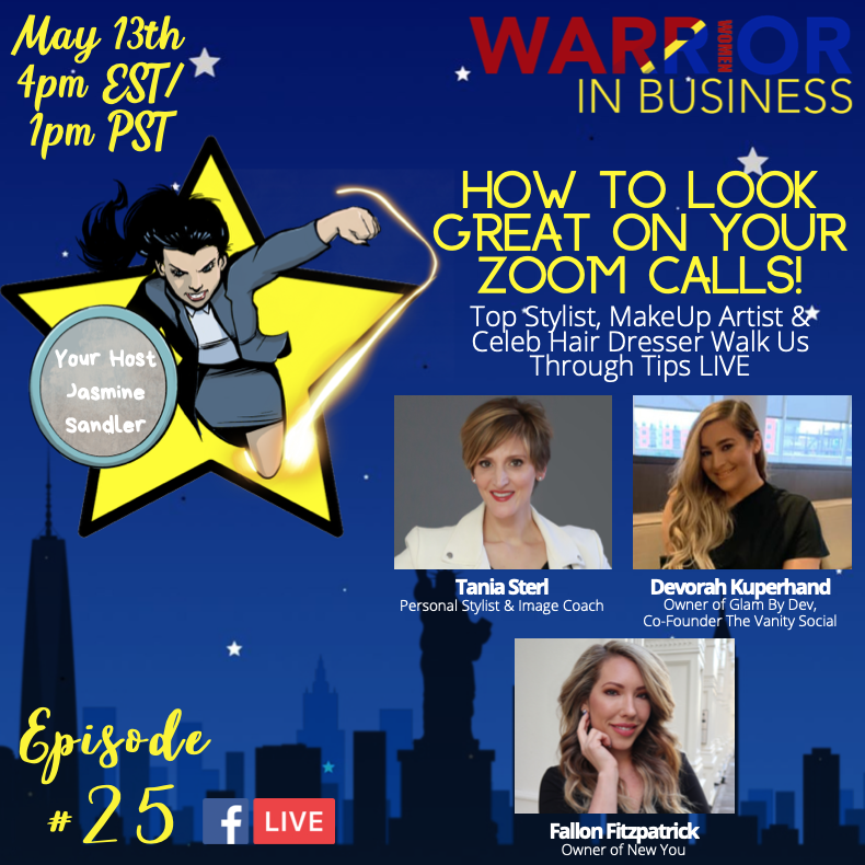 WWIB Episode #25 : Look GREAT on ZOOM with Celeb Stylists!
